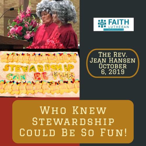 stewardship, sermon, faith, Pastor Jean Hansen